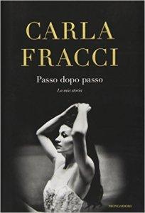 Carla Fracci - Passo dopo passo