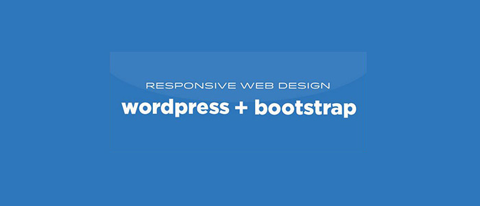 How to Build a Responsive WordPress Theme with Bootstrap