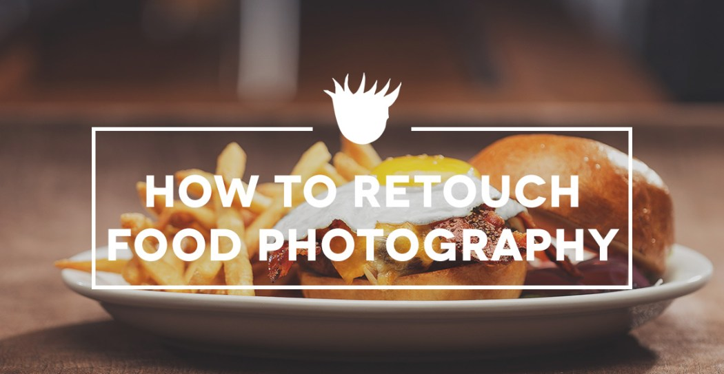 how-to-retouch-food-tutvid-header