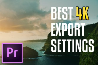 EXPORT 4K VIDEO FOR YOUTUBE (Premiere Pro CC)