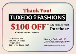 $100.00 off thank you coupon for tuxedo or suit purchase