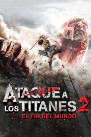 Ataque a los Titanes 2: El Fin del Mundo / Attack on Titan 2: End of the World