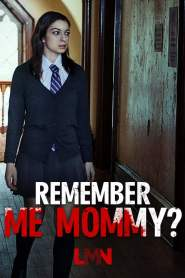 Poster de Recuérdame Mami / Remember Me, Mommy?