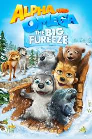 Alpha and Omega 7: The Big Fureeze