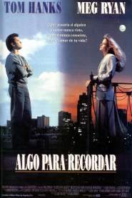 Sintonía de Amor / Algo Para Recordar / Sleepless in Seattle