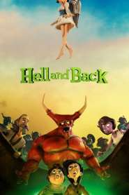 Al Averno y de Regreso / Hell & Back
