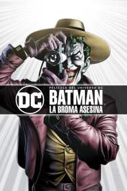Batman: La Broma Mortal / Batman: La Broma Asesina / Batman: The Killing Joke