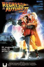 Volver al Futuro 2 / Regreso al Futuro 2 / Back to the Future Part II