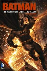 Batman: El Regreso del Caballero Oscuro: Parte 2 / Batman: The Dark Knight Returns, Part 2