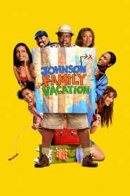 Las Vacaciones de la Familia Johnson / Vacaciones en Familia / Johnson Family Vacation