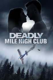 Miedo a Volar / Deadly Mile High Club
