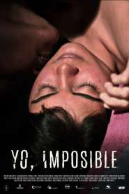 Yo, Imposible / Being Impossible