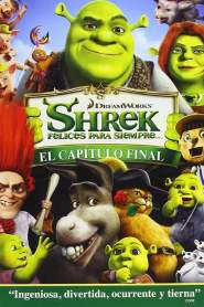 Shrek 4: Felices Para Siempre / Shrek Forever After