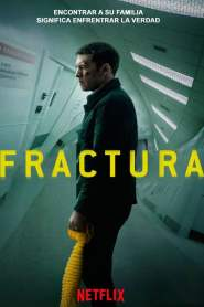 Fractura / Fractured