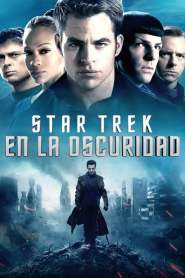 Star Trek 2: En la Oscuridad / Star Trek Into Darkness