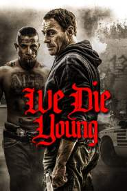 La Ley de la Calle / We Die Young