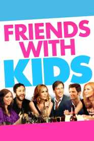 Un Plan Perfecto / Amigos con Hijos / Friends with Kids