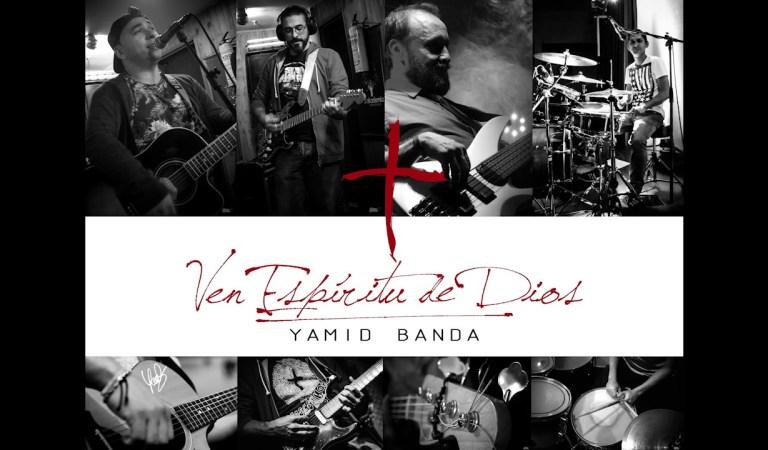 Ven Espíritu de Dios – Yamid Banda