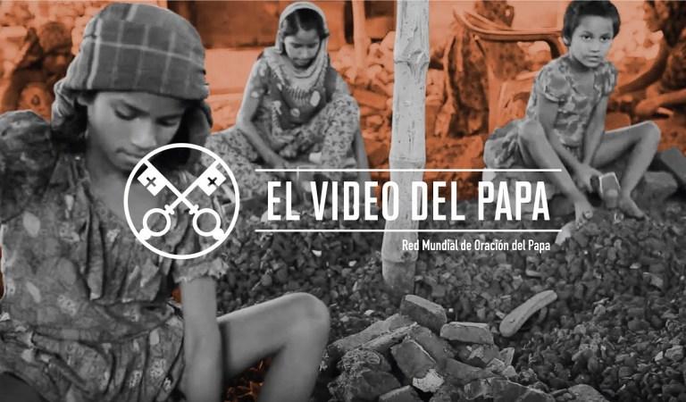 El video del Papa Febrero 2019