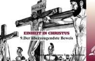 9.DER ÜBERZEUGENDSTE BEWEIS – EINHEIT IN CHRISTUS | Pastor Mag. Kurt Piesslinger