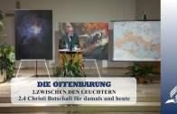 2.4 Christi Botschaft für damals und heute – ZWISCHEN DEN LEUCHTERN | Pastor Mag. Kurt Piesslinger