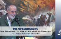 3.3 Christi Botschaft an Sardes – DIE BOTSCHAFTEN JESU AN DIE SIEBEN GEMEINDEN | Pastor Mag. Kurt Piesslinger