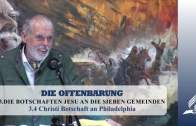 3.4 Christi Botschaft an Philadelphia – DIE BOTSCHAFTEN JESU AN DIE SIEBEN GEMEINDEN | Pastor Mag. Kurt Piesslinger