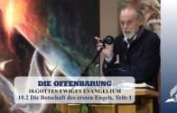 10.2 Die Botschaft des ersten Engels, Teil 1 – GOTTES EWIGES EVANGELIUM | Pastor Mag. Kurt Piesslinger