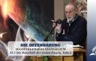 10.3 Die Botschaft des ersten Engels, Teil 2 – GOTTES EWIGES EVANGELIUM | Pastor Mag. Kurt Piesslinger