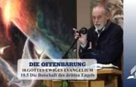 10.5 Die Botschaft des dritten Engels – GOTTES EWIGES EVANGELIUM | Pastor Mag. Kurt Piesslinger