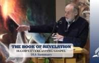 10.6 Summary – GOD'S EVERLASTING GOSPEL | Pastor Kurt Piesslinger, M.A.