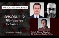 Paradigme Pandemice: Episodul 12 – Hibridizarea Închinării