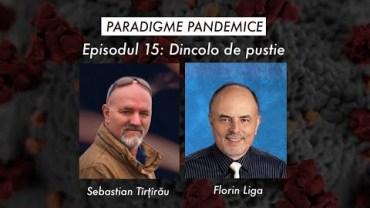 "Paradigme Pandemice – Episodul 15 ""Dincolo de pustie"""