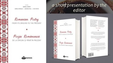 Romanian Poetry from its Origins to the Present – a short presentation by the editor