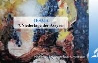 7.NIEDERLAGE DER ASSYRER – JESAJA | Pastor Mag. Kurt Piesslinger