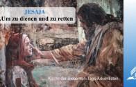 9.UM ZU DIENEN UND ZU RETTEN – JESAJA | Pastor Mag. Kurt Piesslinger