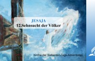 12.SEHNSUCHT DER VÖLKER – JESAJA | Pastor Mag. Kurt Piesslinger