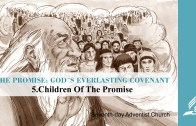 5.CHILDREN OF THE PROMISE – THE PROMISE-GOD´S EVERLASTING COVENANT | Pastor Kurt Piesslinger, M.A.
