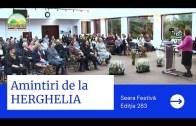 Amintiri de la Herghelia – Seara Festivă – Ediția 283