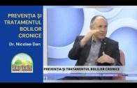 PREVENȚIA și TRATAMENTUL Bolilor Cronice | Dr. Nicolae Dan [2021]