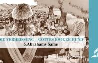 6.ABRAHAMS SAME – DIE VERHEISSUNG–GOTTES EWIGER BUND | Pastor Mag. Kurt Piesslinger