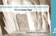 9.COVENANT SIGN – THE PROMISE-GOD´S EVERLASTING COVENANT | Pastor Kurt Piesslinger, M.A.