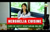 👩🍳 HERGHELIA CUISINE: Curs De Gătit Vegetarian ONLINE 👩🍳