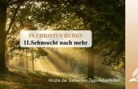 11.SEHNSUCHT NACH MEHR – IN CHRISTUS RUHEN | Pastor Mag. Kurt Piesslinger