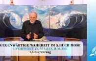 1.0 Einführung – VORWORT ZUM 5. BUCH MOSE | Pastor Mag. Kurt Piesslinger