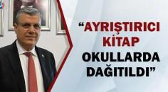 CHP'li Barut'tan 'ayrıştırıcı' kitap okullarda dağıtıldı iddiası