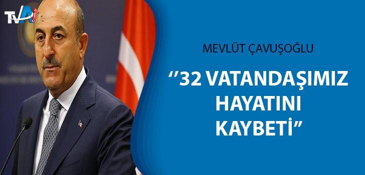 Çavuşoğlu: Yurt dışında 32 vatandaşımız koronavirüsten yaşamını yitirdi
