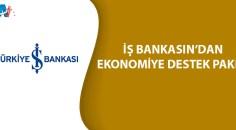 İş Bankası'ndan koronavirüs salgını nedeniyle ekonomiye destek paketi