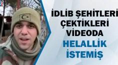 İdlib şehitlerinin son görüntüleri yürekleri yaktı!