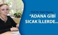 Prof. Dr. Yeşim Taşova açıkladı
